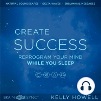 Create Success While You Sleep