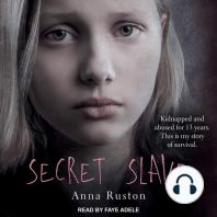 Secret Slave