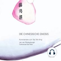 Die chinesische Gnosis: Teil 3