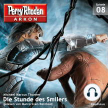 Arkon 8: Die Stunde des Smilers
