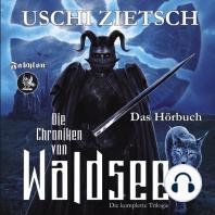 Die Chroniken von Waldsee Trilogie