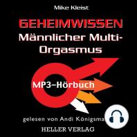 Geheimwissen Männlicher Multi-Orgasmus