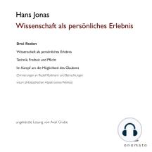 Wissenschaft als persönliches Erlebnis: Drei Reden. Volltextlesung von Axel Grube.