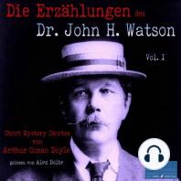 Die Erzählungen des Dr. John H. Watson