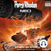 Perry Rhodan Neo 121: Schlacht um Arkon: Staffel: Arkons Ende 1 von 10