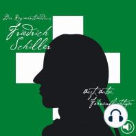Der Regimentsmedicus Friedrich Schiller