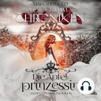Die Grimm Chroniken 1 - Die Apfelprinzessin