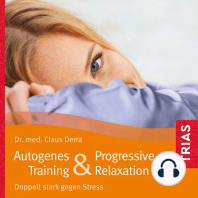 Autogenes Training & Progressive Relaxation