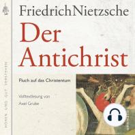 Der Antichrist. Fluch auf das Christenthum.
