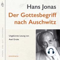 Der Gottesbegriff nach Auschwitz. Eine jüdische Stimme