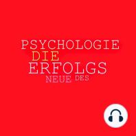 Die neue Psychologie des Erfolgs