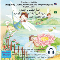 The story of Diana, the little dragonfly who wants to help everyone. English-Arabic