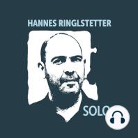 Hannes Ringlstetter, SOLO+