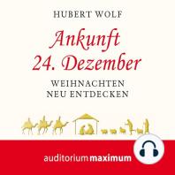 Ankunft 24. Dezember (Ungekürzt)