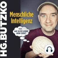 HG. Butzko, Menschliche Intelligenz