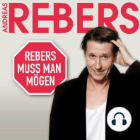 Andreas Rebers, Rebers muss man mögen