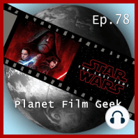 Planet Film Geek, PFG Episode 78