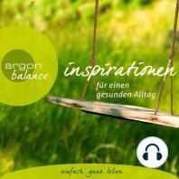 Inspirationen - Für einen gesunden Alltag (Gekürzte Lesung)