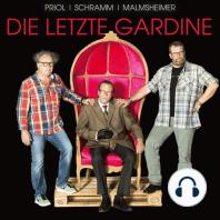 Jochen Malmsheimer, Urban Priol, Georg Schramm, Die letzte Gardine