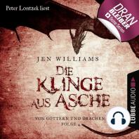 Die Klinge aus Asche - Die Kupfer Fantasy Reihe - Von Göttern und Drachen 4 (Ungekürzt)
