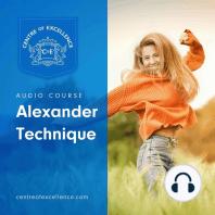 Alexander Technique: Audio Course