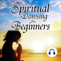 Spiritual Dowsing for Beginners