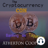 The Cryptocurrency Con