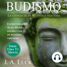 Budismo: la ciencia de la auténtica felicidad