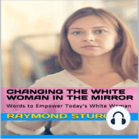 Changing the White Woman in the Mirror