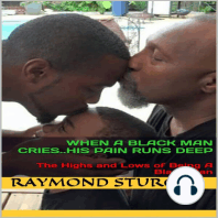 When a Black Man Cries.. His Pain Runs Deep