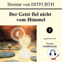 Der Geist fiel nicht vom Himmel (3 von 3)