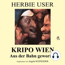 Kripo Wien: Aus der Bahn geworfen