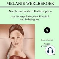Nicole und andere Katastrophen 8