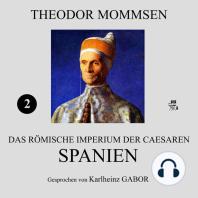 Spanien (Das Römische Imperium der Caesaren 2)