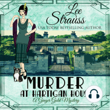 Murder at Hartigan House: A cozy historical mystery (A Ginger Gold Mystery Book 2)