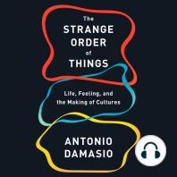 The Strange Order of Things