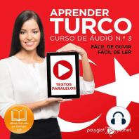 Aprender Turco - Textos Paralelos - Fácil de ouvir - Fácil de ler