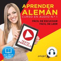Aprender Alemán - Fácil de Leer - Fácil de Escuchar - Texto Paralelo