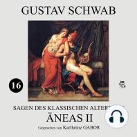 Äneas II (Sagen des klassischen Altertums 16)