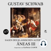 Äneas III (Sagen des klassischen Altertums 17)