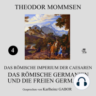 Das römische Germanien und die freien Germanen (Das Römische Imperium der Caesaren 4)