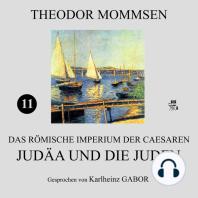 Judäa und die Juden (Das Römische Imperium der Caesaren 11)