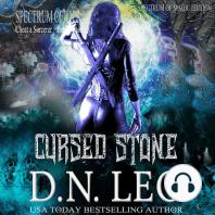 Cursed Stone - Spectrum of Magic - Book 3