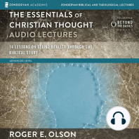 Essentials of Christian Thought, The: Audio Lectures: 14 Lessons on Seeing Reality through the Biblical Story