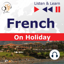 French on Holiday: Conversations de vacances – Listen & Learn
