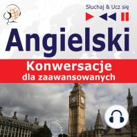 Angielski. Konwersacje dla zaawansowanych