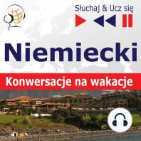 Niemiecki. Konwersacje na wakacje – Słuchaj & Ucz się