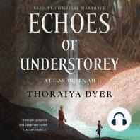 Echoes of Understorey