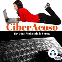 CiberAcoso: Cuando el acosador se introduce por el ordenador