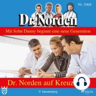 Dr. Norden auf Kreuzfahrt - Dr. Norden 1068 (Ungekürzt)